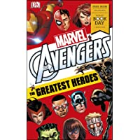 Marvel Avengers The Greatest Heroes: World Book Day 2018 (DK Readers Level 3)