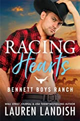 Racing Hearts (Bennett Boys Ranch Book 3) Kindle Edition