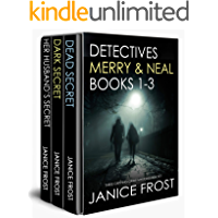DETECTIVES MERRY & NEAL BOOKS 1-3: three gripping crime mysteries box set