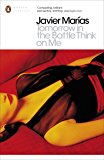 Tomorrow in the Battle Think on Me (Penguin Modern Classics)