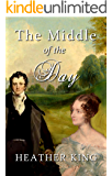 The Middle Of The Day (English Edition)