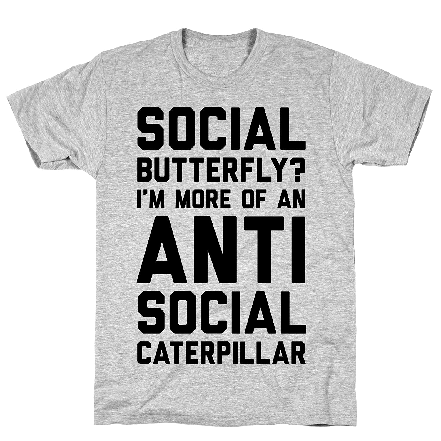 af6ef343d95f Amazon.com  LookHUMAN Social Butterfly I m More of an Antisocial Caterpillar  Athletic Gray Men s Cotton Tee  Clothing