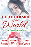 The Other Side of the World: The Christmas Gift