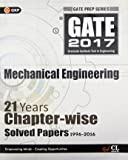 GATE Papers Mechanical Engg.2017 Solved Papers 21 Years (Chapterwise)