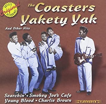Amazon | Yakety Yak & Other Hits | Coasters | R&B | 音楽