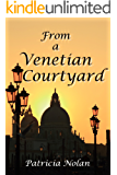 From a Venetian Courtyard *** NUMBER 1 BOOK ***