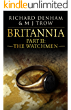 Britannia: Part II: The Watchmen