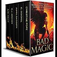 Bad Magic: 5 Novels of Demons, Djinn, Witches, Warlocks, Vampires, and Gods Gone Rogue (English Edition)