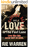 Love: In the Fast Lane  (Carolina Bad Boys Book 2)