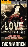 Love: In the Fast Lane  (Carolina Bad Boys Book 2)