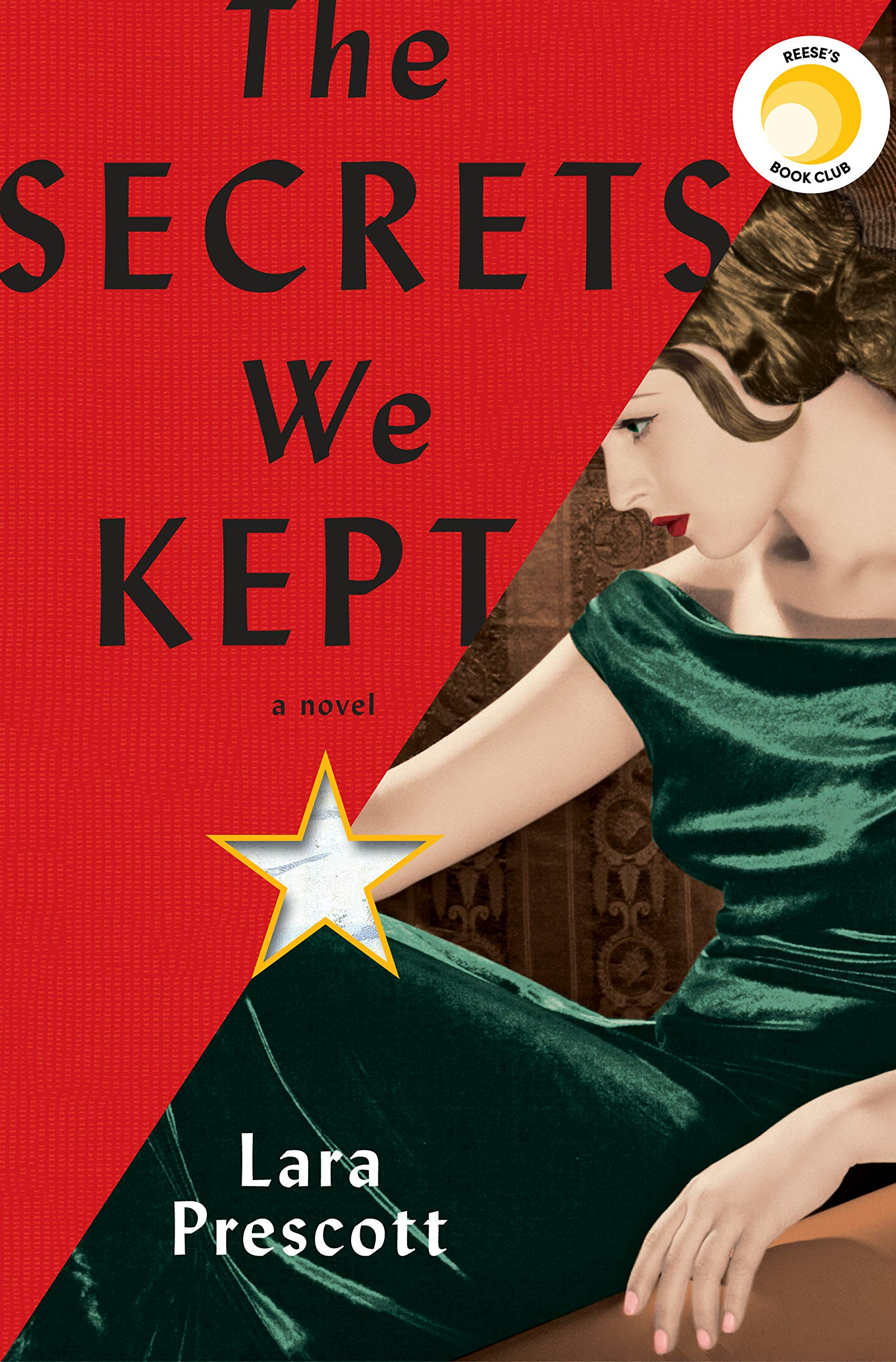 The Secrets We Kept: A novel by Knopf