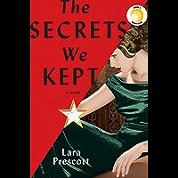 The Secrets We Kept: A novel (English Edition)