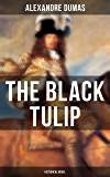 THE BLACK TULIP (Historical Novel)