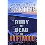 Bury the Dead in Driftwood: An Oregon Coast Mystery (Garrison Gage Series Book 6)