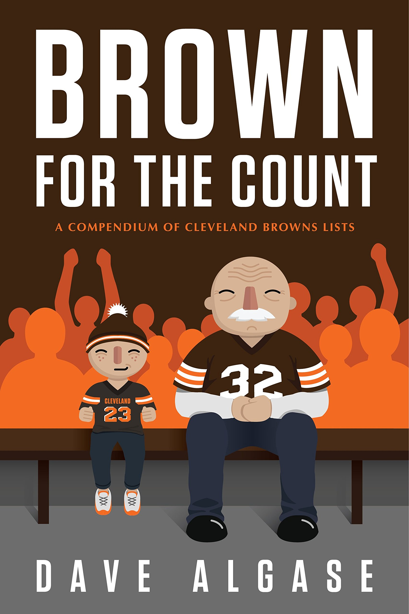 Brown for the Count: A Compendium of Cleveland Browns Lists pdf epub