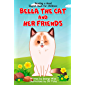 Reading a Good English Book for Children: Bella the Cat and Her Friends (A Book Present for Beginning Readers) (Good Books for Kids 1)