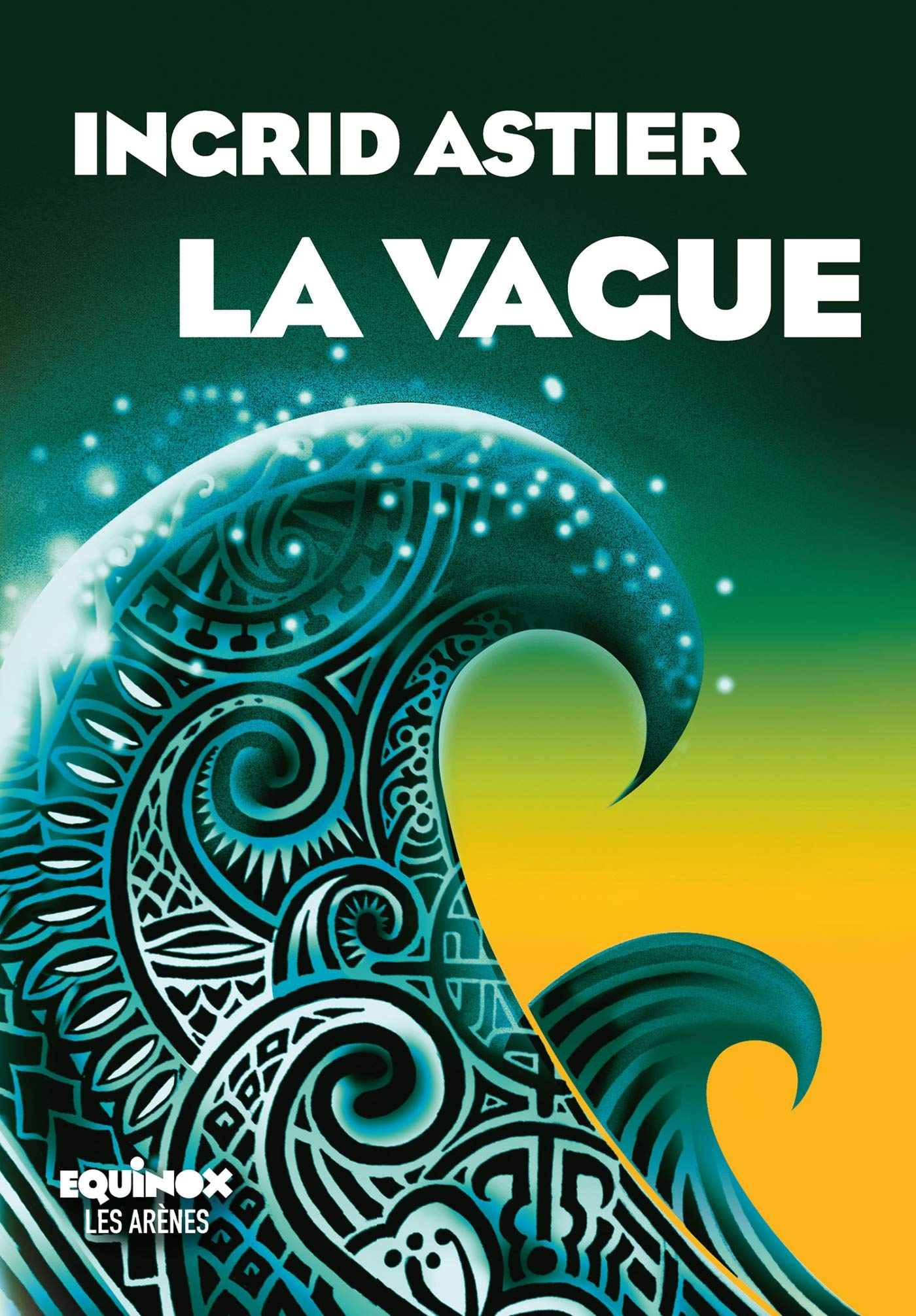 b1ba662c9e Amazon.fr - La Vague - Ingrid Astier - Livres