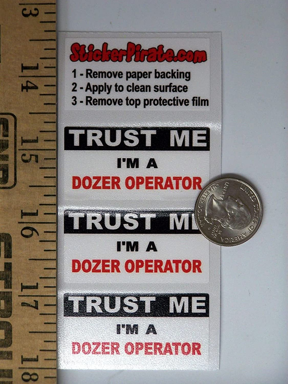 Dozer Operator Trust Me Tool Box Hard Hat Helmet Sticker H428 3