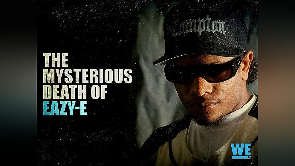 The Mysterious Death of Eazy E - Season 1