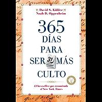 365 días para ser más culto: El bestseller que recomienda el New York Times