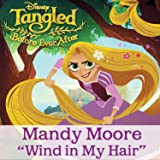 "Wind in My Hair (From ""Tangled: Before Ever After"")"