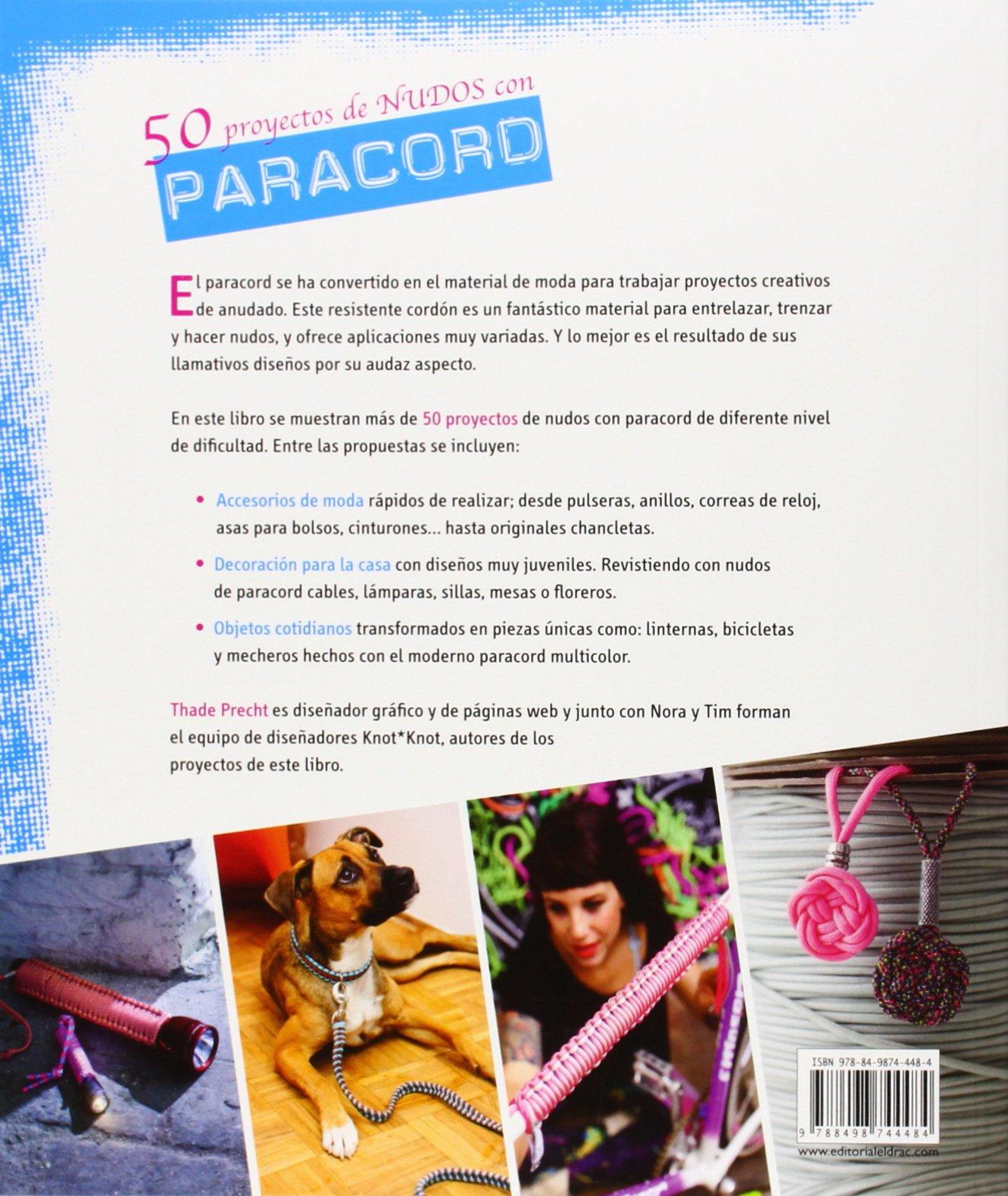 50 proyectos de nudos con Paracord: PRECHT(744484): 9788498744484: Amazon.com: Books