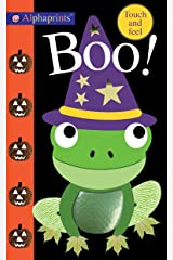 Alphaprints: Boo!: Touch and Feel Kindle Edition