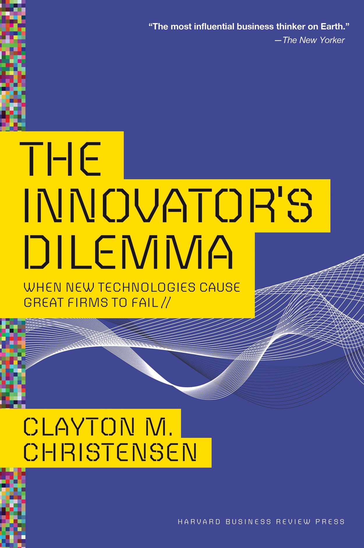 The Innovator's Dilemma - best business books of all time