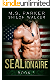 SEALionaire Book 3: A Navy SEAL romance
