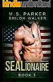 SEALionaire Book 3: A Navy SEAL romance