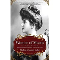 Women of Means: (Biographies of Famous People, for Readers of Lady in Waiting)