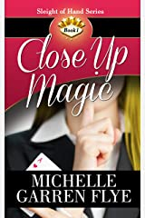 Close Up Magic (Sleight of Hand Book 1) Kindle Edition
