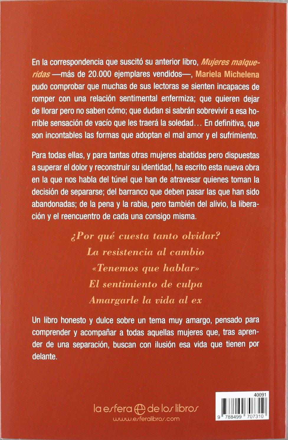 Me cuesta tanto olvidarte Psicologia Y Salud esfera: Amazon.es: Mariela  Michelena: Libros