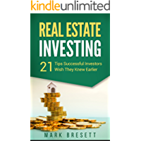 Real Estate Investing: 21 Tips Successful Investors Wish They Knew Earlier (English Edition)