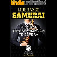 Liderazgo Samurai: Una Gran Transformación Te Espera