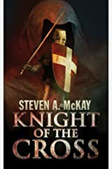 Knight of the Cross: A Forest Lord Tale featuring the Knights Hospitaller Kindle Edition