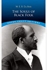 The Souls of Black Folk (Dover Thrift Editions) Paperback