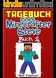 Tagebuch eines Minecrafter Steve: Buch 2: (Inoffizielle)