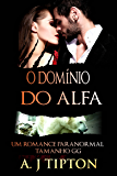 O Domínio do Alfa