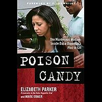 Poison Candy: The Murderous Madam: Inside Dalia Dippolito's Plot to Kill