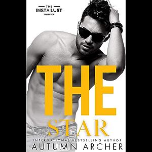 The Star : A Rockstar Romance