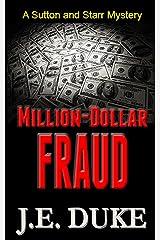 Million-Dollar Fraud (A Sutton & Starr Mystery Book 3) Kindle Edition
