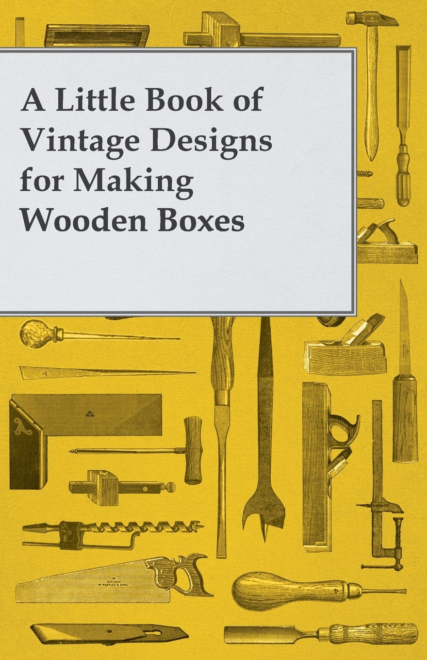 a-little-book-of-vintage-designs-for-making-wooden-boxes
