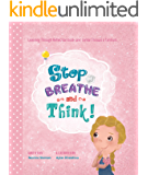 (Temper Tantrum, Feeling, & Manners Book for Kids): Stop Breathe and Think