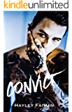 CONVICT (Unfit Hero Book 1)