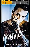 CONVICT (Unfit Hero Book 1)