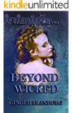 Beyond Wicked (Wicked Series Book 2)
