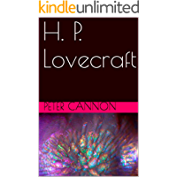 H. P. Lovecraft (Classics of Lovecraft Criticism Book 2)