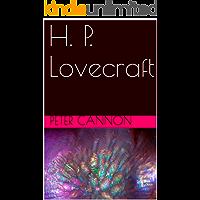 H. P. Lovecraft (Classics of Lovecraft Criticism Book 2) book cover
