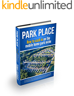 Park Place How To Cash In On The Mobile Home Niche